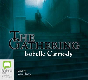 the gathering isobelle carmody Isobelle carmody is one of australia's most highly acclaimed authors of  her  novel the gathering was joint winner of the 1993 children's.