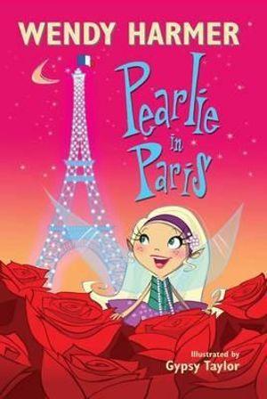 Pearlie In Paris : Book 14 : The Pearlie Series - Wendy Harmer