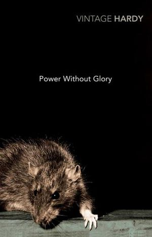 Power Without Glory : Vintage Classics - Frank Hardy