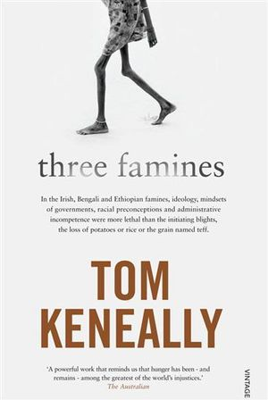 Three Famines - Tom Keneally
