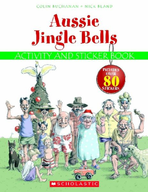 Aussie Jingles Bells : Activity 2007 - Colin Buchanan