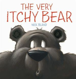 The Very Itchy Bear - Nick Bland