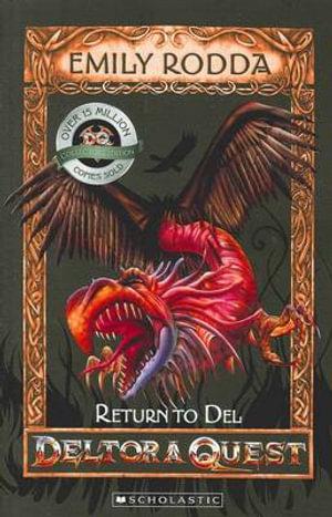 Return to Del (10th Anniversary Edition) : Deltora Quest Series : Book 8 - Emily Rodda