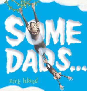 Some Dads - Nick Bland