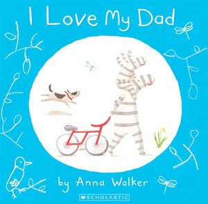 Booktopia - I Love My Dad, I Love Ollie Ser. by Anna ...