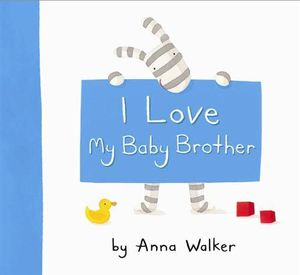 Baby Brother Poems i Love my Baby Brother Anna
