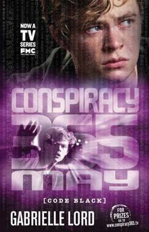 May Conspiracy 365 : Code Black Edition : Book 5 - Gabrielle Lord