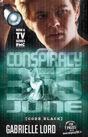 June Conspiracy 365 : Code Black Edition : Book 6 - Gabrielle Lord