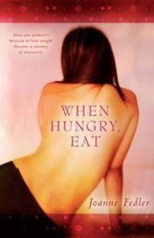 When Hungry, Eat - Joanne Fedler