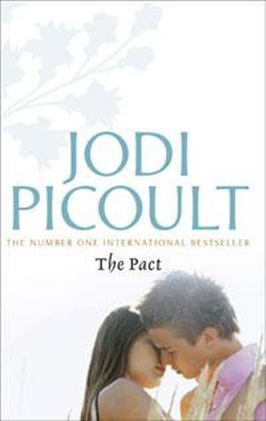 The Pact :  A Love Story - Jodi Picoult
