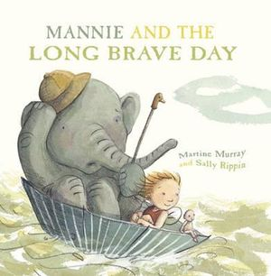Mannie and the long brave day - Martine Murray