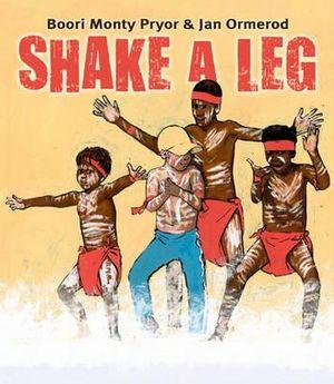 Shake A Leg - Boori Monty Pryor