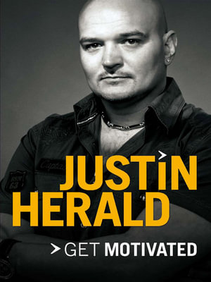 Get Motivated - Justin Herald