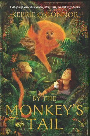 By the Monkey's Tail - Kerrie O'Connor