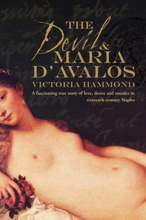 The Devil & Maria D'Avalos - Victoria Hammond