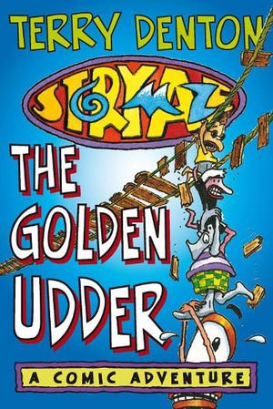 Storymaze 4 : The Golden Udder - Terry Denton