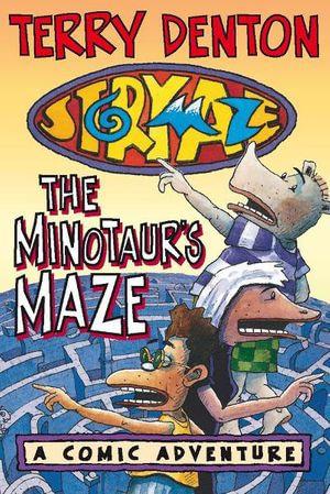 Storymaze 5 : The Minotaur's Maze - Terry Denton