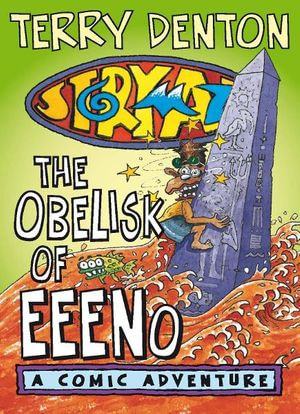 Storymaze 6 : The Obelisk of Eeeno - Terry Denton