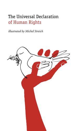 The Universal Declaration of Human Rights - Michel Streich