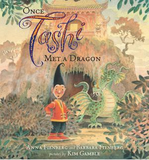 Once Tashi met a Dragon - Anna Fienberg