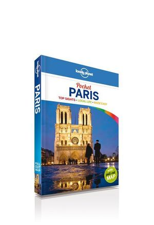Paris : Lonely Planet Pocket Travel Guide - Lonely Planet