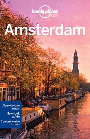 Amsterdam : Lonely Planet Travel Guide : 8th Edition - Lonely Planet