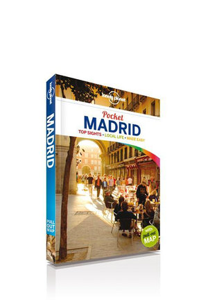 Madrid : Lonely Planet Pocket Travel Guide : 3rd Edition - Lonely Planet