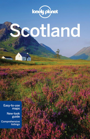 Scotland : Lonely Planet Travel Guide - Lonely Planet