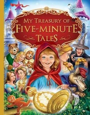 My Treasury Of Five Minute Tales - Hinkler Books Staff