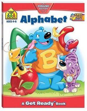 Alphabet : School Zone Get Ready Deluxe Workbooks Ser. - Hinkler Books Staff