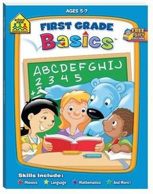 First Grade Basics : Ages 5 - 7 : An I Know It! Book - Joan Hoffman