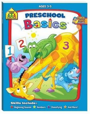 Preschool Basics : School Zone - Hinkler Books Staff