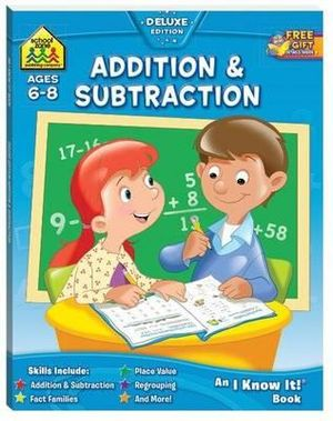 Addition & Subtraction : Ages 6 - 8 : School Zone - Barbara Bando Irvin