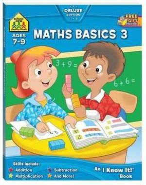 Maths Basics 3 : Ages 7 - 9 : An I Know It! Book - Barbara Bando Irvin