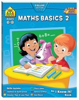 Maths Basics 2 : Ages 6 - 8 : An I Know It! Book - Barbara Gregorich