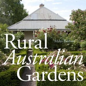 Booktopia rural australian gardens myles baldwin series for Australian country garden design