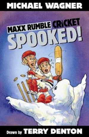 Spooked! : Maxx Rumble Cricket Series : Book 7 - Michael Wagner
