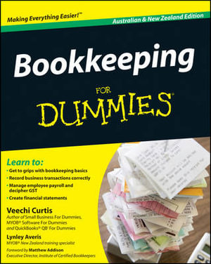 Bookkeeping For Dummies, Australian And New Zealand Edition : Australian and New Zealand Edition - Veechi Curtis