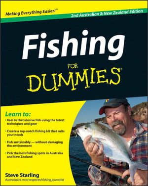 Fishing For Dummies : 2nd Australian And New Zealand Edition - Steve Starling