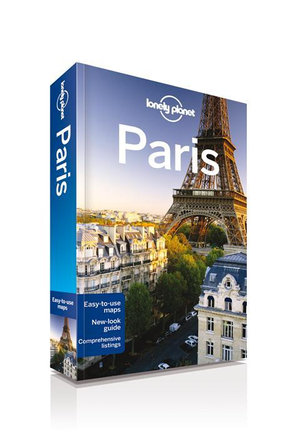 Paris : Lonely Planet Travel Guide : 9th Edition - Lonely Planet