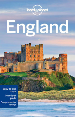 England : Lonely Planet Travel Guide - Lonely Planet