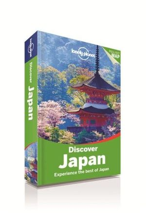 Discover Japan : Lonely Planet Travel Guide : 2nd Edition - Lonely Planet