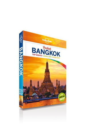 Bangkok : Lonely Planet Pocket Travel Guide : 4th Edition - Lonely Planet