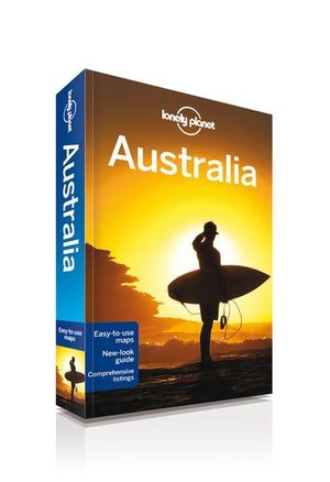 Australia : Lonely Planet Travel Guide : 17th Edition - Lonely Planet