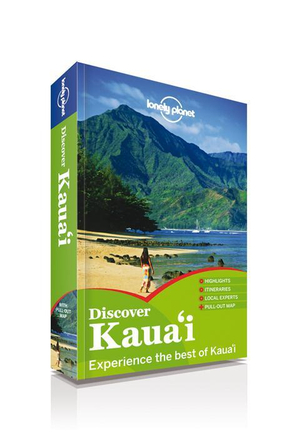 Discover Kauai : Lonely Planet Travel Guide : 1st Edition - Lonely Planet