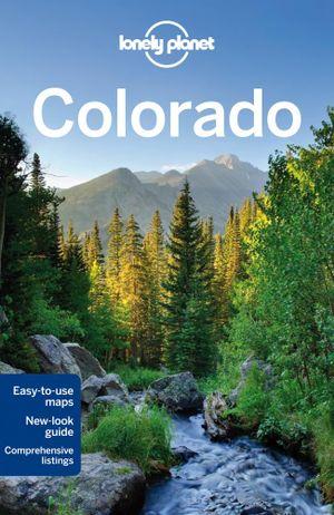 Colorado : Travel Guide - Carolyn McCarthy