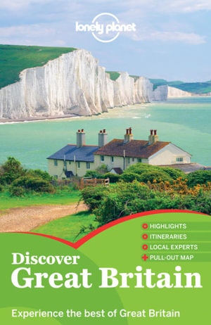 Discover Great Britain : Lonely Planet Travel Guide : 3rd Edition - Lonely Planet
