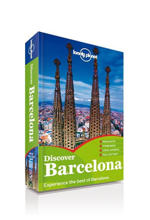 Discover Barcelona : Lonely Planet Travel Guide : 2nd Edition - Lonely Planet