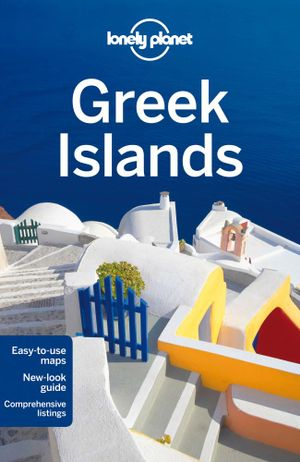 Lonely planet greek islands lonely planet travel guide 8th edition