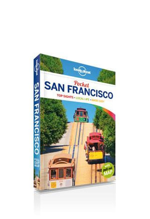 San Francisco : Lonely Planet Pocket Travel Guide : 4th Edition - Lonely Planet
